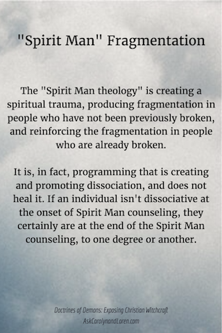 Doctrines of Demons: Exposing Christian Witchcraft, Section Three, Chapter I: Spirit Man, Dissociation in the Spirit Man Theology