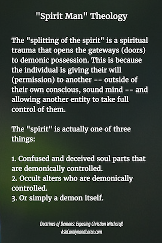 Doctrines of Demons: Exposing Christian Witchcraft, Section Three, Chapter I: Spirit Man, Demonic Possession