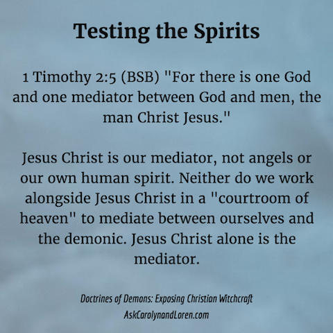 Doctrines of Demons: Exposing Christian Witchcraft, Section Four, Chapter VI: Testing the Spirits, 1 Timothy 2:5