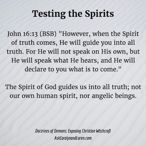 Doctrines of Demons: Exposing Christian Witchcraft, Section Four, Chapter VI: Testing the Spirits