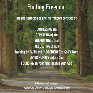 Doctrines of Demons: Exposing Christian Witchcraft, Section Four, Chapter II: Finding Freedom
