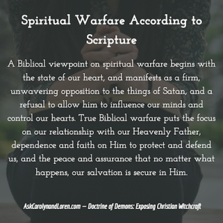 "Doctrines of Demons: Exposing Christian Witchcraft, Section Three, Chapter III: Other ""Christian"" Occult Teachings, Spiritual Warfare According to Scripture"