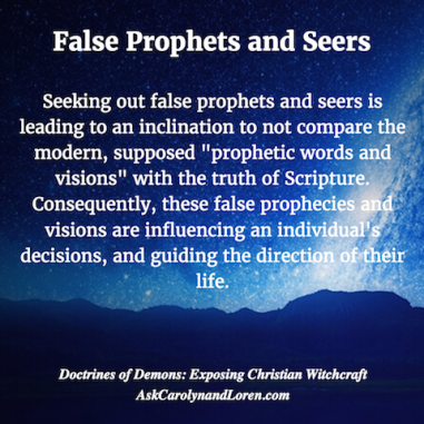 Doctrines of Demons: Exposing Christian Witchcraft, Section Two, Chapter II: Gifts and Abilities, Seers and Prophets