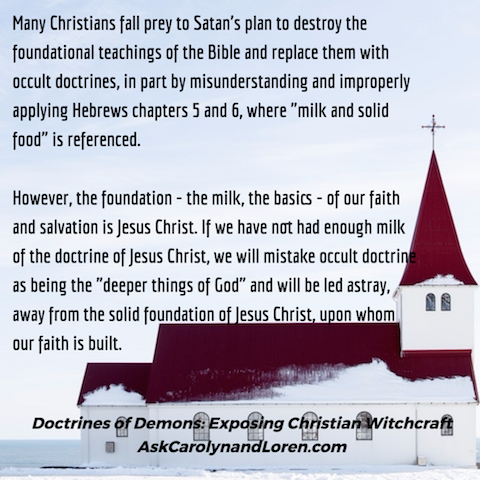 Doctrines of Demons: Exposing Christian Witchcraft, Section One, Chapter III: Classifications of Christian Witches, Milk versus Solid Food
